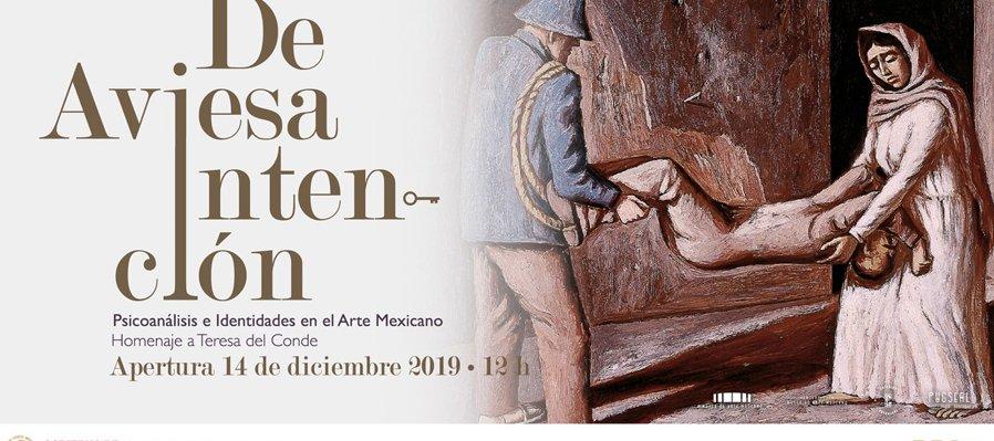 De aviesa intención. Psicoanálisis e identidades en el arte mexicano