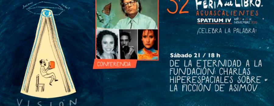 De la Eternidad a la Fundación: charlas hiperespaciales sobre la ficción de Asimov