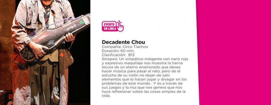 Decadente Chou