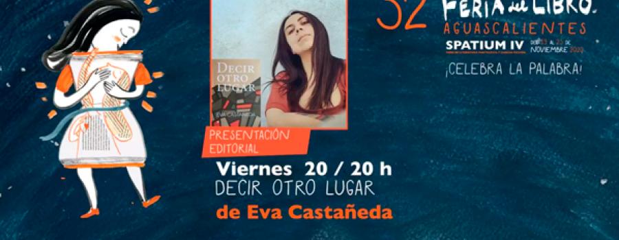 Decir otro lugar, de Eva Castañeda