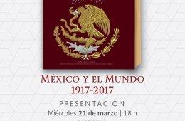 México y el mundo 1917-2017