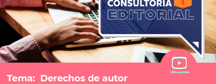 Consultoría Editorial: Derechos de Autor