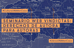 Sesión 1. Seminario Web Vindictas: Derechos de Autora pa...