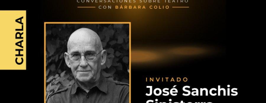 DESCORCHE: Conversaciones sobre teatro con Bárbara Colio, José Sanchis Sinisterra
