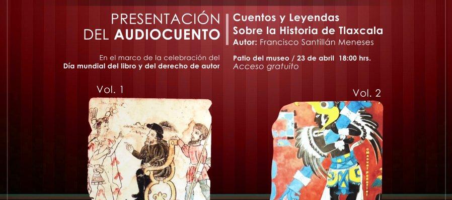 Cuentos y leyendas sobre la historia de Tlaxcala