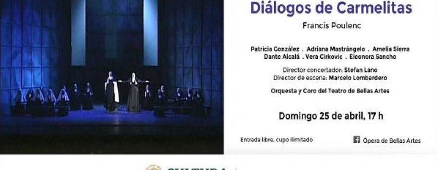 Diálogos de Carmelitas, de Francis Poulenc / Compañía Nacional de Ópera / INBAL / México