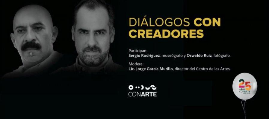 Diálogos con creadores: Oswaldo Ruiz y Sergio Rodríguez