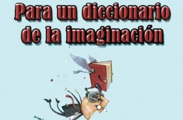 For a Dictionary of the Imagination