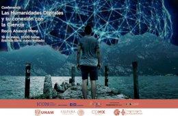 Las humanidades digitales y su conexión con la ciencia