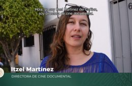 Itzel Martínez, cineasta documental