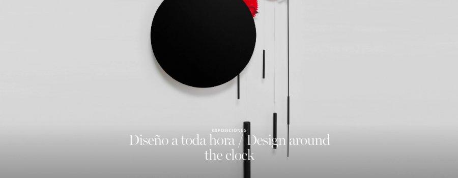 Diseño a toda hora / Design around the clock
