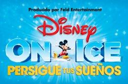Disney On Ice: Persigue tus sueños