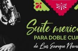 Mexican Suite for Double Quartet