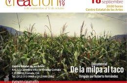 """Documental """"De la milpa al taco"""""""