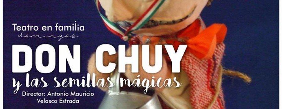 Don Chuy y las semillas mágicas