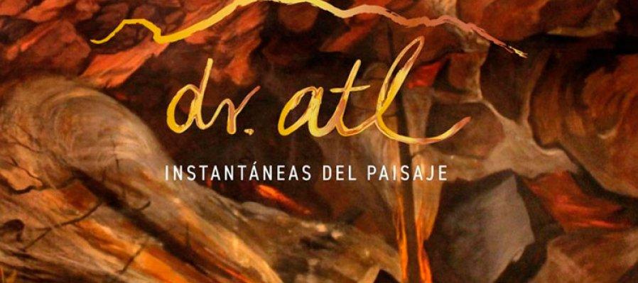 Dr. Atl: Instantáneas del paisaje