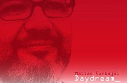 Daydream de Matías Carbajal...