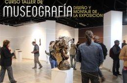 Curso de taller de museografía, diseño y montaje de la ...