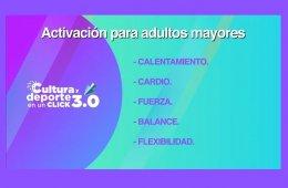 Activación física. Rutina para adultos mayores
