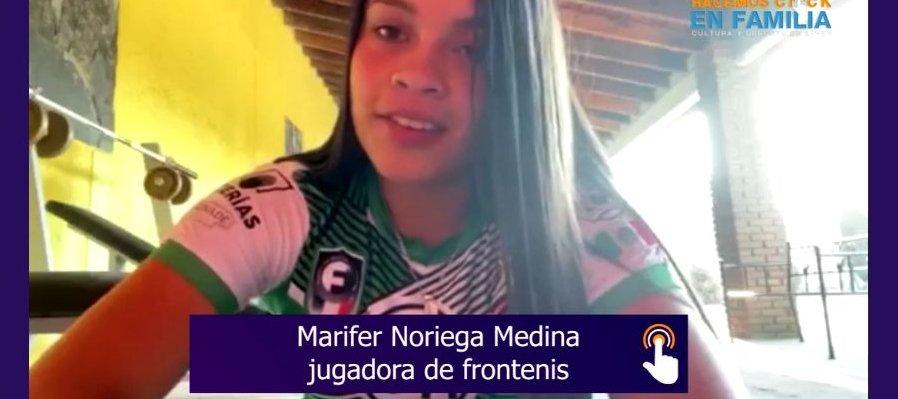 Leyendas deportivas: Marifer Noriega Medina