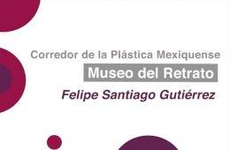 Recorrido por el Museo del Retrato Felipe Santiago Gutié...