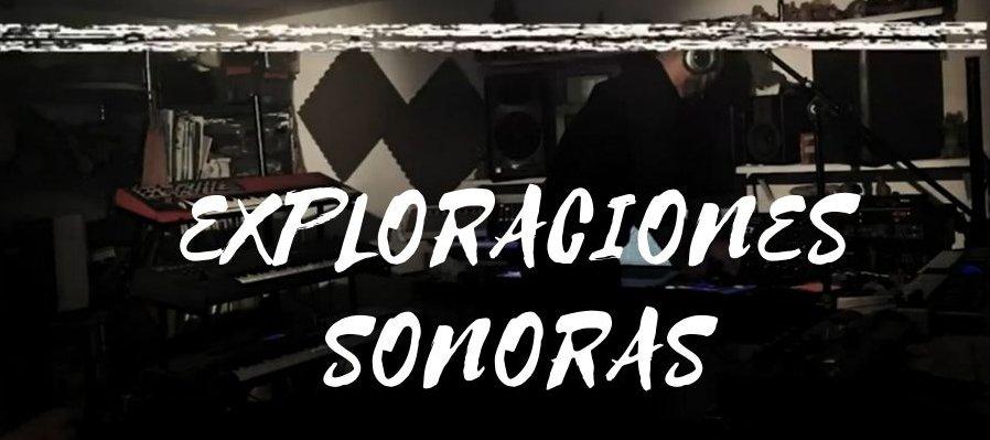 Exploraciones sonoras