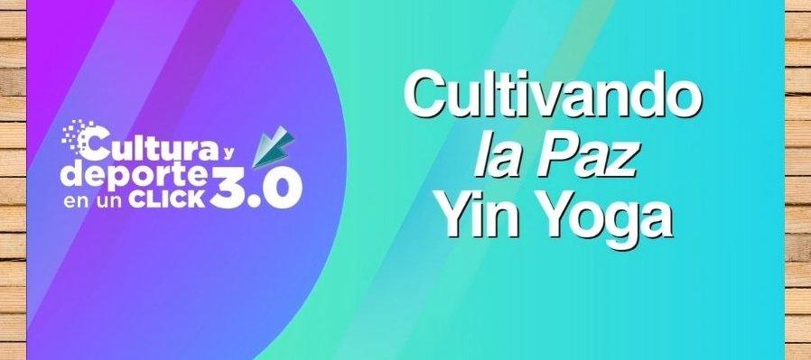 Yin Yoga. Cultivando la Paz