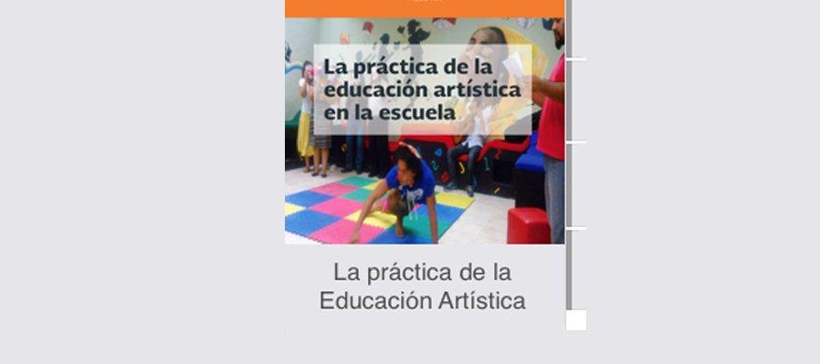 La práctica de la educación artística en la escuela