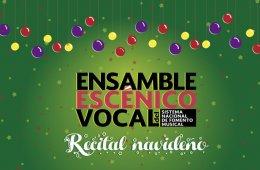 Recital navideño del Ensamble Escénico Vocal