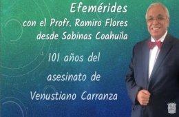 101 años del asesinato de Venustiano Carranza
