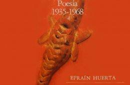 Poesía 1935-1968 de Efraín Huerta