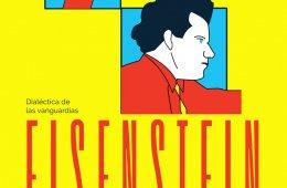 Dialéctica de las vanguardias. Eisenstein en México: Pl...