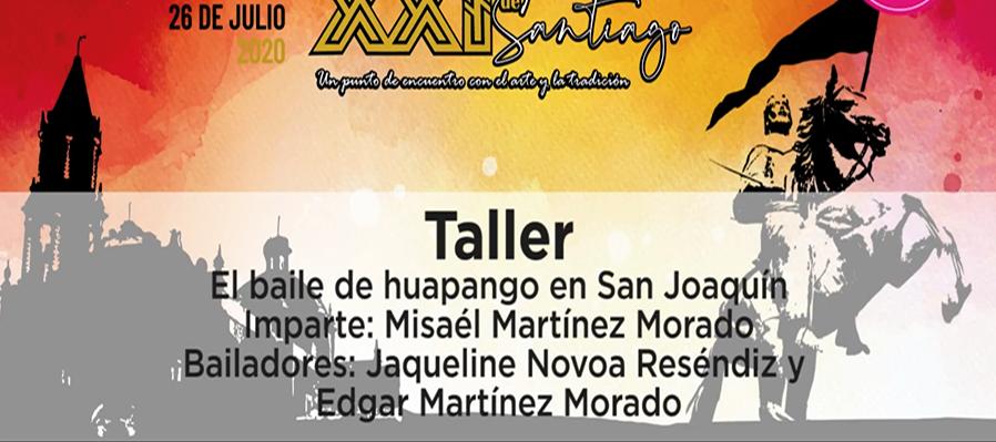 Taller: El baile del huapango en San Joaquín
