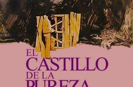Charlas de cine y literatura: El castillo de la pureza