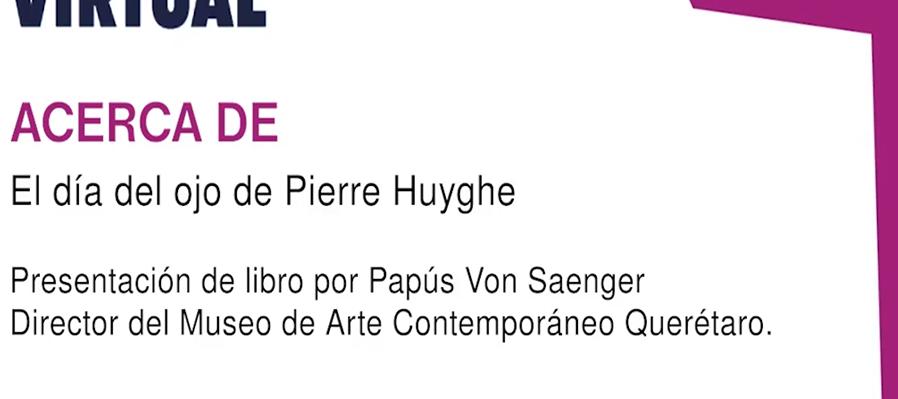 El día del ojo - Pierre Huyghe