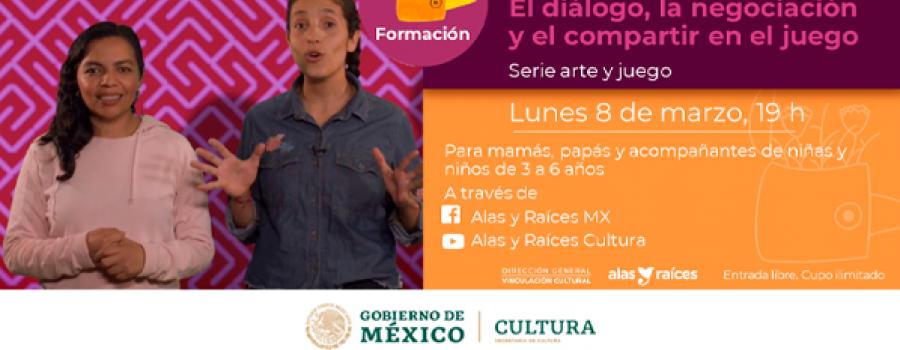El diálogo, la negociación y el compartir en el jugar, con Ireli Vázquez y Flor Sandoval