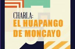 Charla: El Huapango de Moncayo