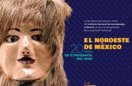 El noroeste de México, 20 años de etnografía del INAH