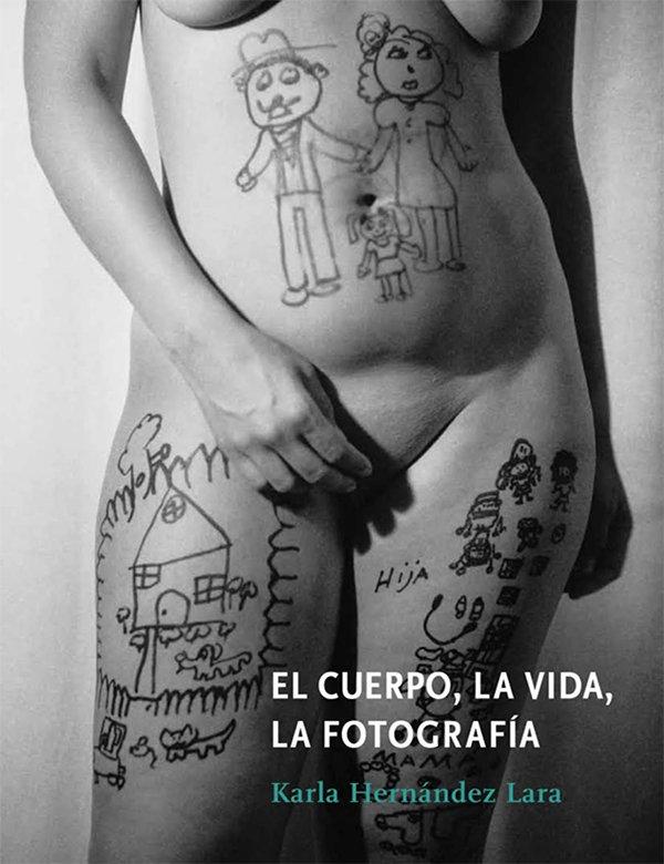 El cuerpo, la vida, la fotografía