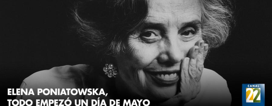 Elena Poniatowska, todo empezó un día de mayo