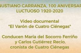 Video documental. El Varón de Cuatro Ciénegas