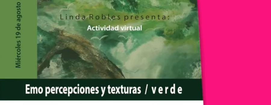 Emo percepciones y texturas Cápsula 4: color verde
