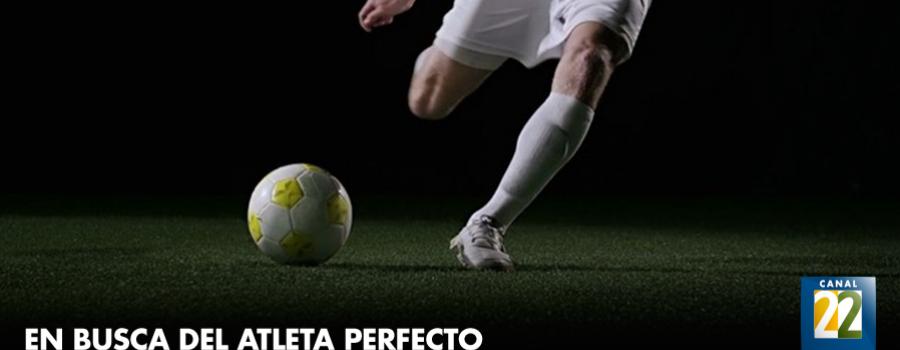 En busca del atleta perfecto