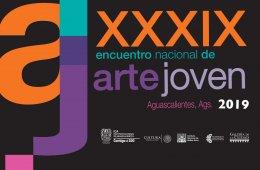 XXXIX Encuentro Nacional de Arte Joven 2019