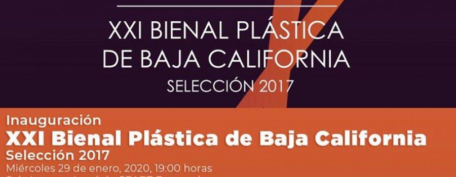 XXI Bienal Plástica de Baja California Selección 2017