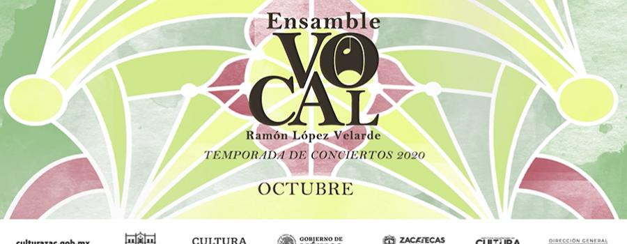 Tercer concierto del Ensamble Vocal Ramón López Velarde (Temporada octubre)