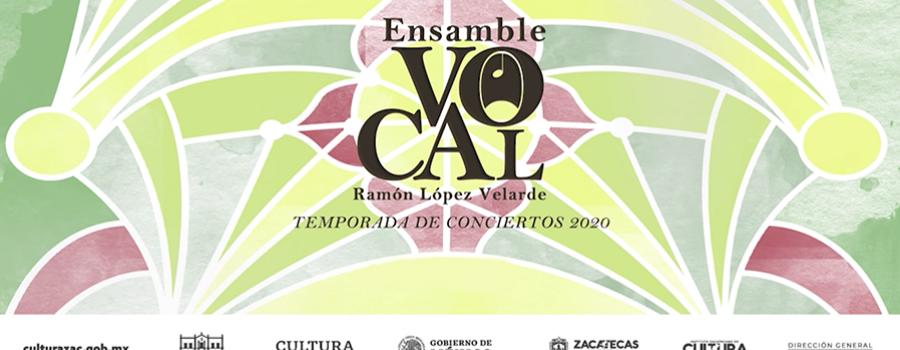 Cuarto Concierto del Ensamble Vocal Ramón López Velarde