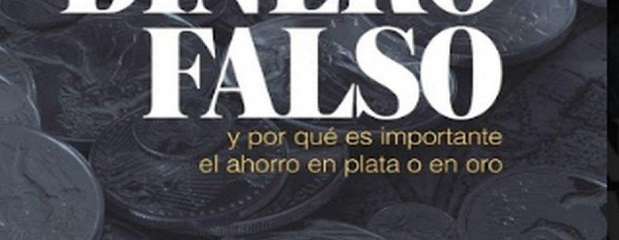 La era del dinero falso, de Hugo Salinas