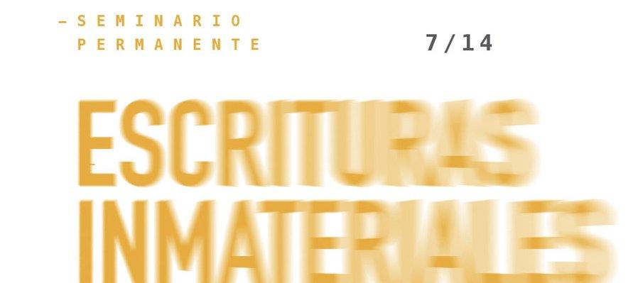 Seminario Escrituras Inmateriales, el arte nuevo de hacer libros