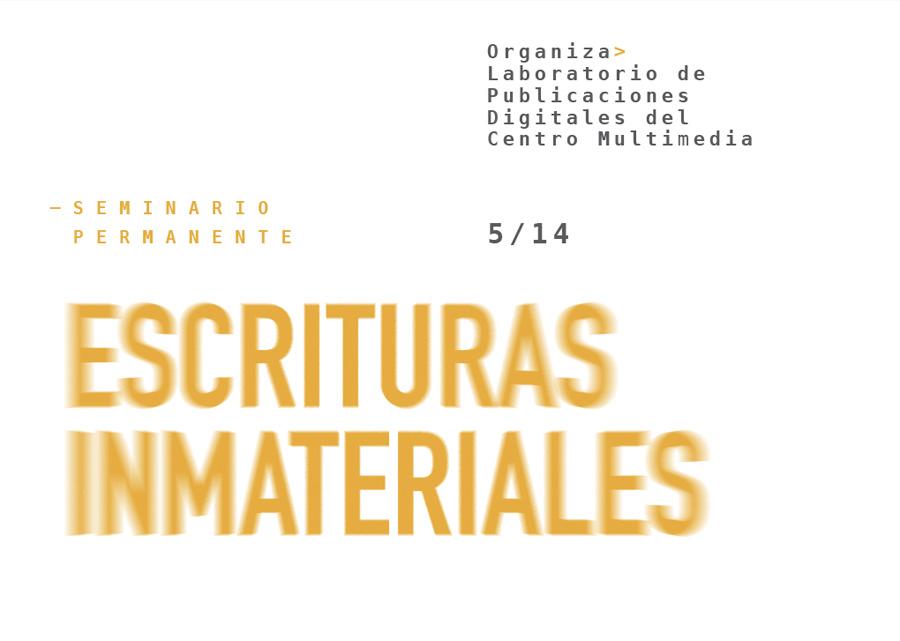 Escrituras Inmateriales